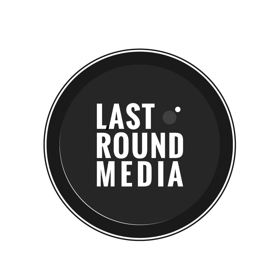 Last Round Media